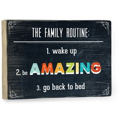 Family Routine by Artist Rebecca Peragine Wood Sign