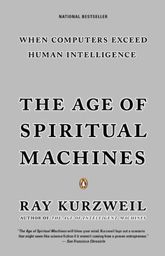 The Age of Spiritual Machines book cover