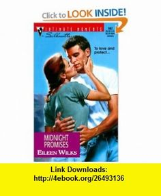 Midnight Promises (Conveniently Wed) (Silhouette Intimate Moments) (9780373079827) Eileen Wilks , ISBN-10: 0373079826  , ISBN-13: 978-0373079827 ,  , tutorials , pdf , ebook , torrent , downloads , rapidshare , filesonic , hotfile , megaupload , fileserve
