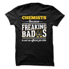 LAST CHANCE – CHEMIST IS AN AWESOME JOB T Shirt, Hoodie, Sweatshirts - custom tee shirts #tee #teeshirt