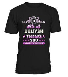 # It's A Aaliyah Thing You Understand Sh J .   CHANCE VOR WEIHNACHTEN!So einfach geht's:   Wähle ein Shirt oder Top und deine Wunschfarbe Klicke auf den grünen Button JETZT BESTELLEN  Wähle deine Größe und die gewünschte Anzahl an Artikeln Zahlungsmethode wählen und Lieferadresse eingeben -FERTIG!   - hohe Qualität- weltweite Lieferung - sichere Kaufabwicklung via paypal, credit card, sofort    Daddy Father Mother Mommy Daughter Son Family Birthday Hannukka Christmas Zodiac…