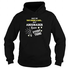cool ABOUNADER Tee shirts, It's an ABOUNADER thing, you wouldn't understand