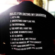 Rules for Dating My Daughter. Any questions?