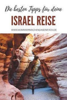 Lust auf eine spannende Reise durch das traumhaft schöne Land Israel? Wir verraten dir alles, was du wissen musst. #israel #reise #tipps #reisetipps