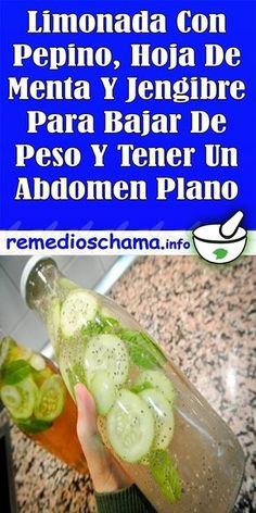 Limonada Con Pepino, Hoja De Menta Y Jengibre Para Bajar De Peso Y Tener Un Abdomen Plano #limonada #pepino #jengibre #adelgazar #perderPeso #abdomen Lose Weight Fast Diet, Fast Weight Loss, Fast Workouts, Healthy Exercise, Lose 20 Pounds, Eating Well, Cucumber, Meal Planning, Smoothies