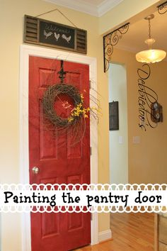 Painting the pantry door - Red Currant, Better Homes & Garden, Walmart.  Flat finish. 2 coats with a coat of wax on top of that.