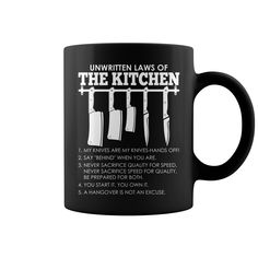 Unwritten Laws Of The Kitchen Mug, Order HERE ==> https://www.sunfrog.com/Jobs/119713958-576672495.html?58114, Please tag & share with your friends who would love it, professional #chef, chefs photography, chefs frases #christmasgifts #xmasgifts #solange #chefstalk #chefassistant #christmasgifts #xmasgifts