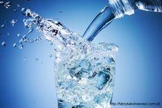 każda woda zdrowia doda :)