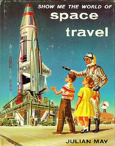Show Me Space Travel by Julian May  Retro space art = WIN!