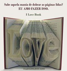 Dobre-se com amor diante das páginas de um bom livro...