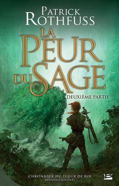 """La Peur du Sage"", Patrick Rothfuss. (Kingkiller Chronicle Fan? VISIT eoliantavern.com)"