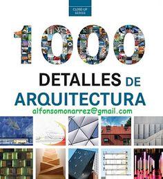LIBROS DVDS CD-ROMS ENCICLOPEDIAS EDUCACIÓN PREESCOLAR PRIMARIA SECUNDARIA PREPARATORIA PROFESIONAL: 1000 DETALLES DE LA ARQUITECTURA fotografías catál...