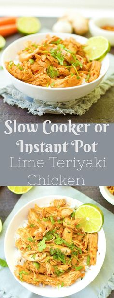 Simple and delicious weeknight meal! You'll love this Lime Teriyaki Chicken that can be made in the Instant Pot or Slow Cooker. Recipe is Paleo/Gluten-Free.