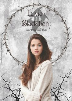 """Livia Blackthorn by the novel """" The Dark Artifices"""" Livvy Blackthorn Shadow Hunters Book, Julian Blackthorn, Emma Carstairs, Lord Of Shadows, Lady Midnight, Cassandra Clare Books, Isabelle Lightwood, Shadowhunters The Mortal Instruments, The Dark Artifices"""