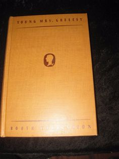Young Mrs. Greeley by Tarkington 1929 First Edition hardcover