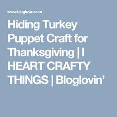 Hiding Turkey Puppet Craft for Thanksgiving | I HEART CRAFTY THINGS | Bloglovin'