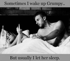 I'm not actually grumpy but I beg of you, please, God, let me sleep! I stay so sleep-deprived!!!!