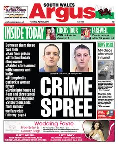 @southwalesargus FRONT PAGE 23.04.13: Fugitive prisoners jailed after 'ruthless' violent crime spree