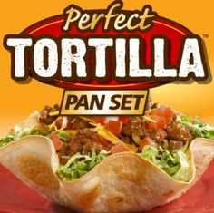 Perfect Tortilla Pan.  works great