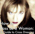 Tips for how to dress, do makeup, achieve cleavage, walk, and gesture like a woman while cross-dressing. Transgender Tips, Male To Female Transgender, Trans Mtf, Male To Female Transformation, Girl Tips, Flyer, Crossdressers, Feminism, Dressing