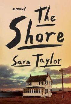 "The setting of Sara Taylor's ambitious and unique debut novel is The Shore—three islands off the coast of Virginia, just south of Maryland, ""trailing out into the Atlantic Ocean like someone's dripped paint."""