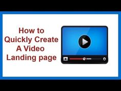 How to Quickly Create a Video Landing Page for any business