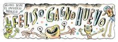 Tira cómica: ¡Feliso Gagno Huevo!