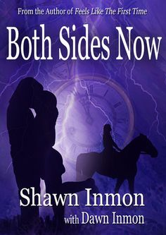 Both Sides Now by Shawn Inmon