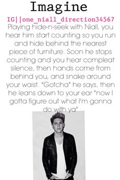 Niall horan #onedirection #imagine >>> *weeps a little* >>> I just um I can't even #this