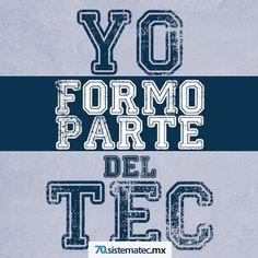 Yo formo parte del TEC | 70 Aniversario | Tecnológico de Monterrey