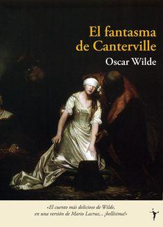 "EL LIBRO DEL DÍA: ""El fantasma de Canterville"" de Oscar Wilde… Oscar Wilde Books, Books To Read, My Books, Book Challenge, Book And Magazine, Book Title, Library Books, History Books, Great Books"