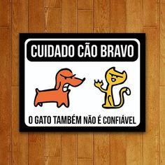 Placa O Gato Não é Confiável - USQ USQ018