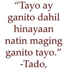 Hit me hard. Filipino Quotes, Pinoy Quotes, Tagalog Love Quotes, Emo Quotes, Best Love Quotes, Real Talk Quotes, Truth Quotes, Qoutes, Tagalog Quotes Patama
