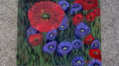 Poppies  Red and purple 16 x 20 on canvas board by Celise Paine follow or msg me on facebook for special orders or available paintings and prints for sale