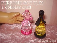 South African Girl Doll and Doll Play SA: Make Perfume Bottles for your doll