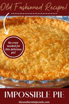 Easy Pie Recipes, Bisquick Recipes, Baking Recipes, French Coconut Pie, Pie Coconut, Coconut Cakes, Pie Dessert, Dessert Recipes, Impossible Coconut Pie