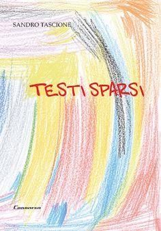 """Francavilla, """"Testi Sparsi"""" di Sandro Tascione"""