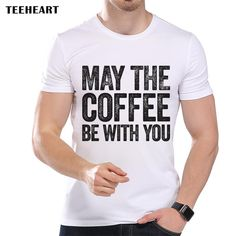 May The Coffee Be With You Print t Shirt Summer Cool Funny Style Short Sleeve Modal Top Tees