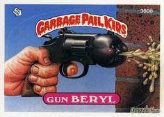 GEEPEEKAY.com - Original Series 9 Gallery. Gun Beryl. Garbage Pail Kids