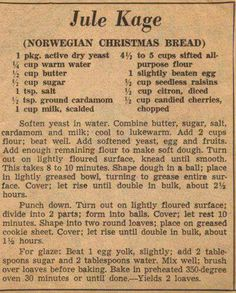 Jule Kage (Norwegian Christmas Bread) I'm going to make this minus the citron, I do not like that stuff - - Retro Recipes, Old Recipes, Vintage Recipes, Bread Recipes, Viking Recipes, Medieval Recipes, Recipies, Ethnic Recipes, African Recipes