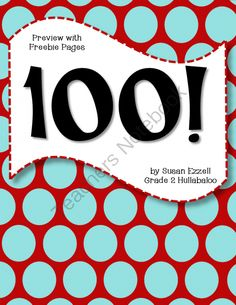 100! Not Your Ordinary 100th Day of School Kit CCSS for K-2 from Grade 2 Hullabaloo on TeachersNotebook.com -  (50 pages)  - I created this 100! kit because I wanted to do something different with my students this year. If you're looking for a different spin on 100th Day activities, check out this kit!