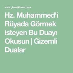 Hz. Muhammed'i Rüyada Görmek isteyen Bu Duayı Okusun | Gizemli Dualar