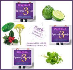 Prídite spoznať esenciálne oleje: Bergamot, DeepBlue, Oregano štvrtok 4.8.2016 do Bratislavy v Ružinove.  Viac info: https://www.facebook.com/events/1444705178892621/