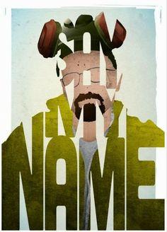 Say My Name - Breaking Bad Cartazes tipográficos com personagens do cinema