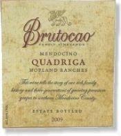Brutocao 2009 Quadriga Red Table Wine, Hopland Ranches, Mendocino ($24