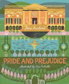 Illustrated Pride & Prejudice --Published in 2015 with Rockport as part of their 'Classics Reimagined' series.