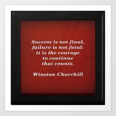 Tene Winston Churchill Quote Print Success is Not Final Failure is Not Fatal Wall Art in Black and White Motivational Print