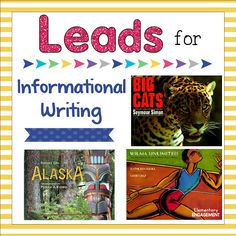 More leads for informational writing.