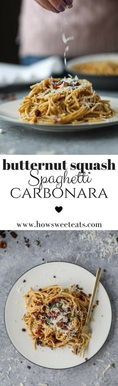 Butternut Squash Spaghetti Carbonara. Use the squash to remove half the cheese from the recipe! I howsweeteats.com @howsweeteats