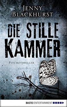 Die stille Kammer: Psychothriller (Allgemeine Reihe. Bastei Lübbe Taschenbücher), http://www.amazon.de/dp/B00TYER7UO/ref=cm_sw_r_pi_awdl_xs_ptrNybW2429E9